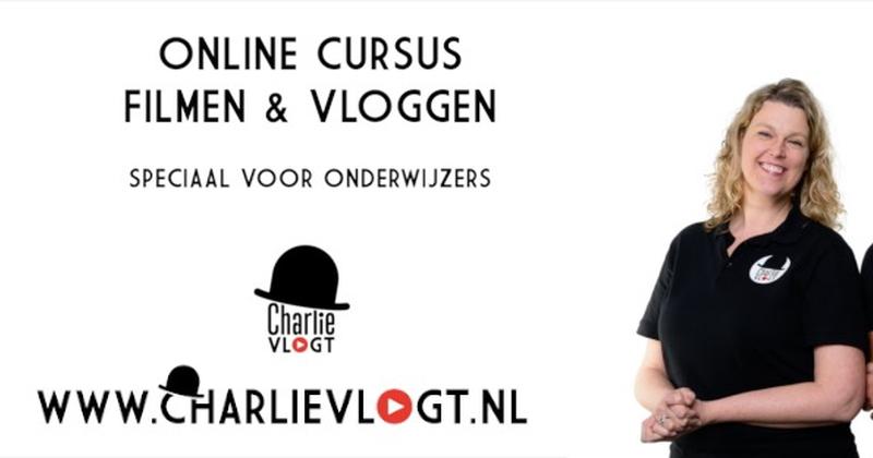 Charlie Vlogt: online cursus vloggen&filmen voor onderwijzers