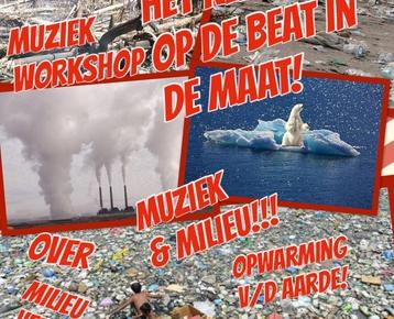 Afbeelding 1 Het KLIMAAT op de BEAT in de MAAT! (Muziek & Milieu)